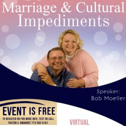 A Virtual Marriage Event You Cannot Afford to Miss: Biblical Marriage & Cultural Impediments
