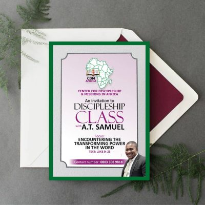 An Invitation to Discipleship Class with Pastor A. T. Samuel with Focus on Encountering The Transforming Power In The Word - Luke 9:23