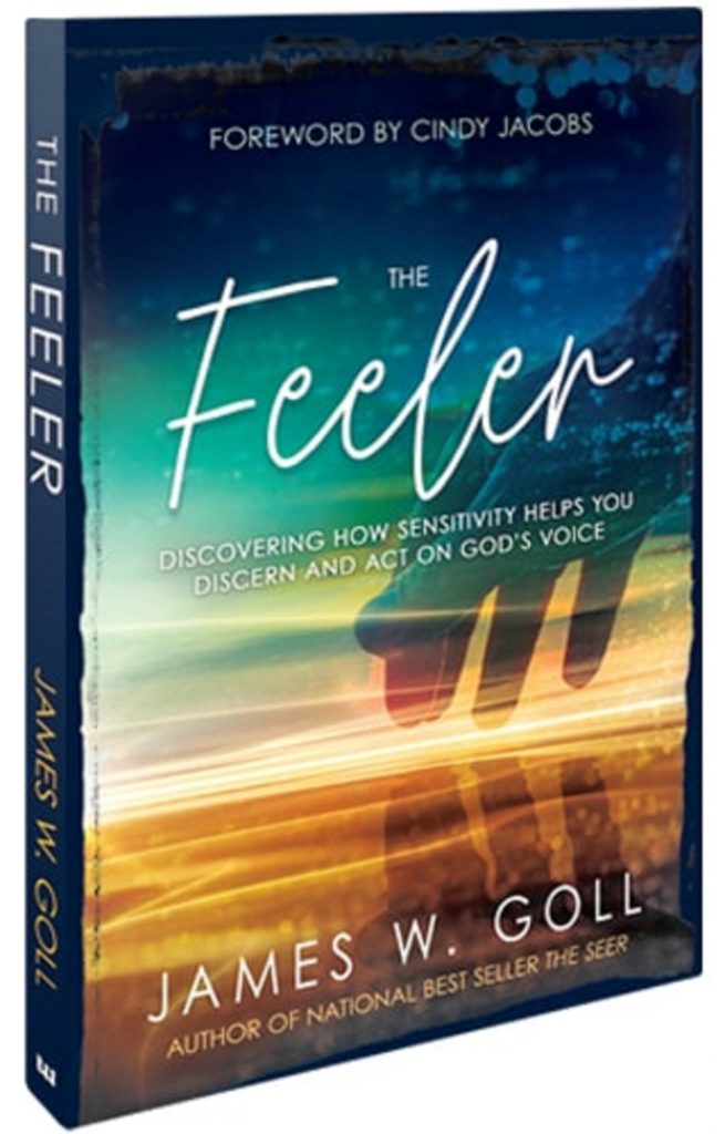The Feeler by James W. Goll